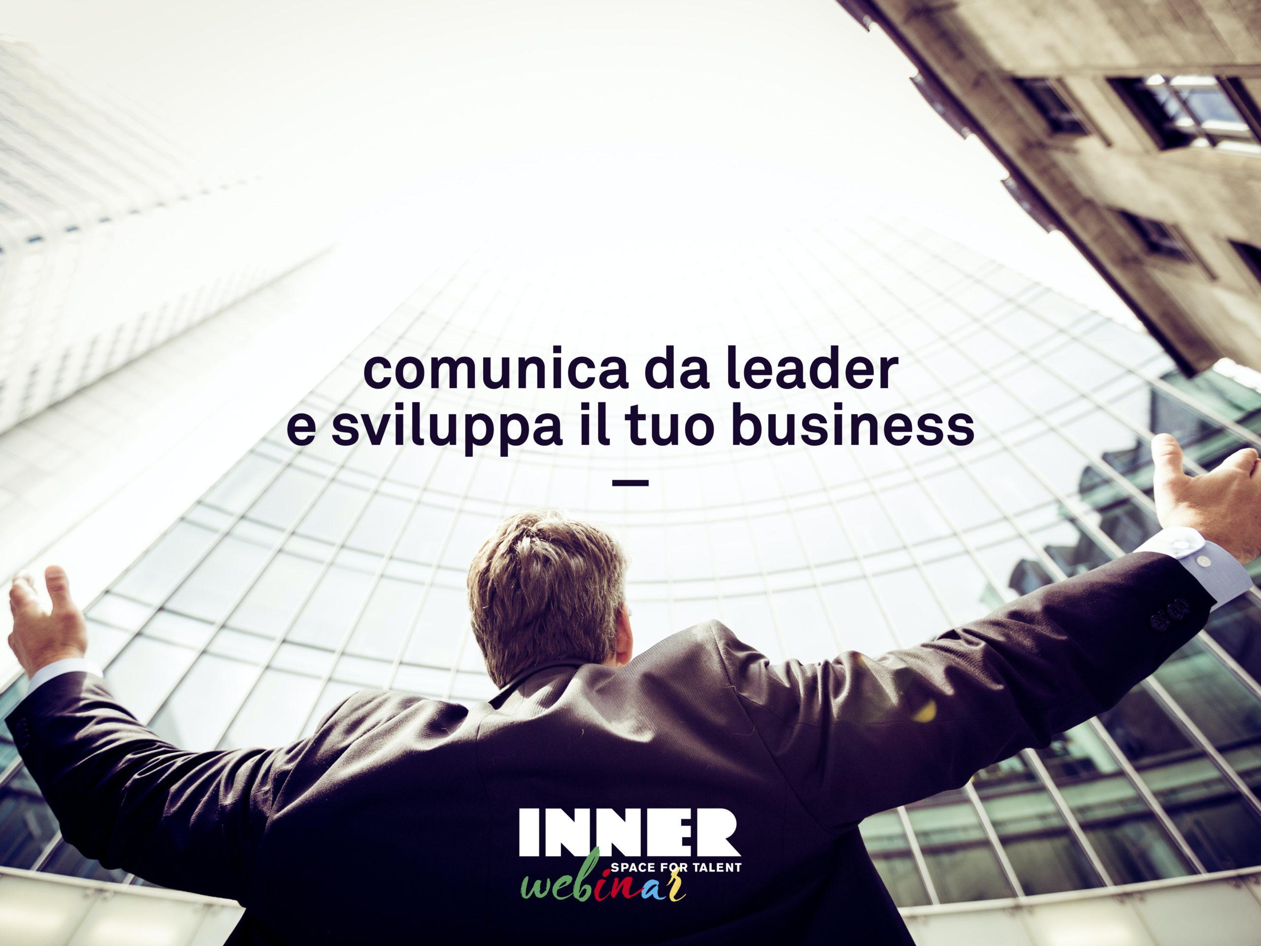 comunica da leader e sviluppa il tuo business webinar gratuito